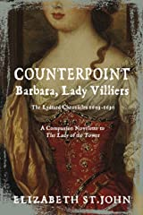 COUNTERPOINT: Barbara, Lady Villiers (The Lydiard Chronicles: Counterpoint Book 2) Kindle Edition