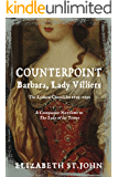 COUNTERPOINT: Barbara, Lady Villiers (The Lydiard Chronicles: Counterpoint Book 2)