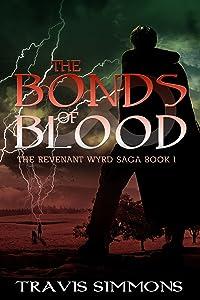 The Bonds of Blood (Revenant Wyrd Book 1)
