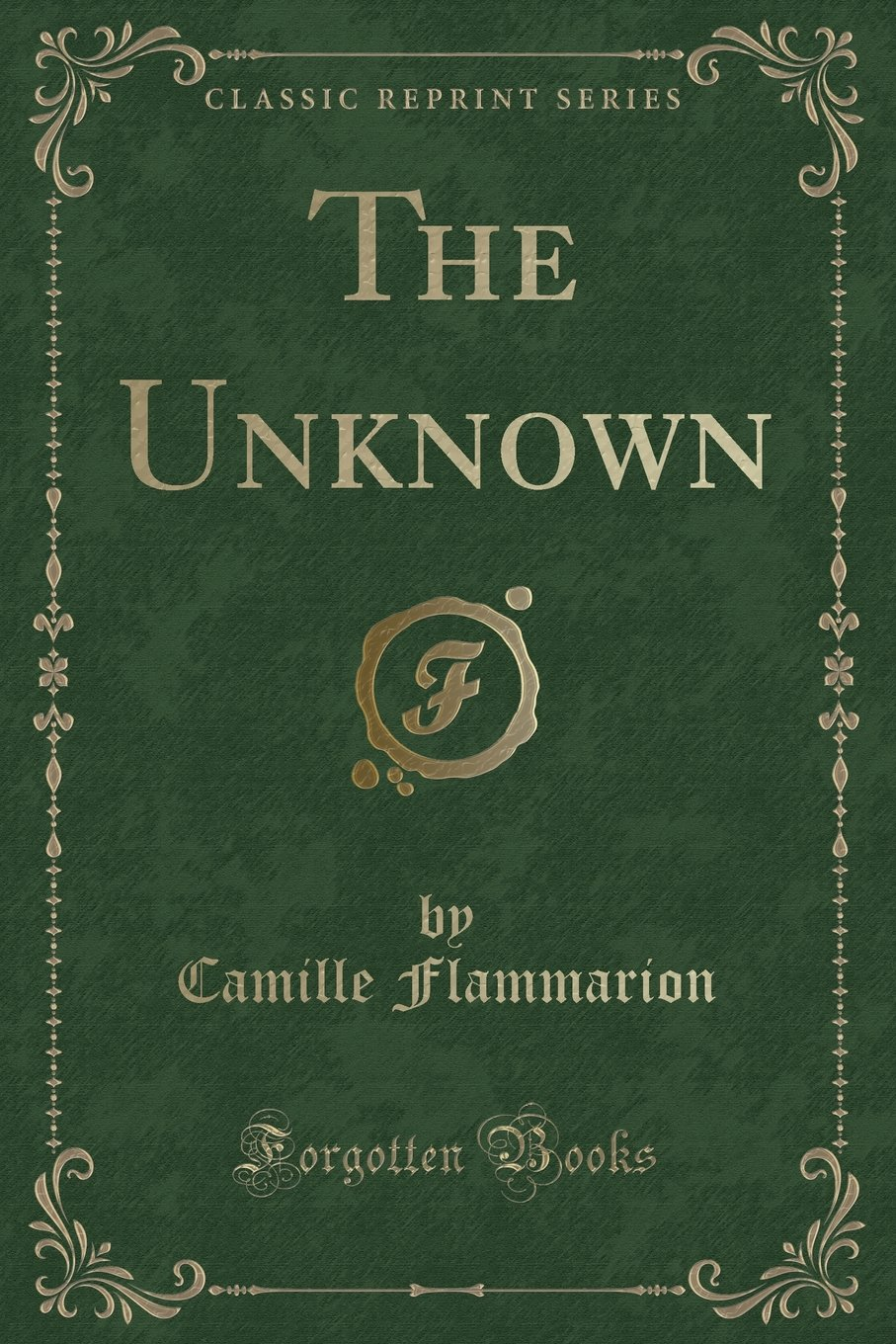 The Unknown (Classic Reprint) ebook