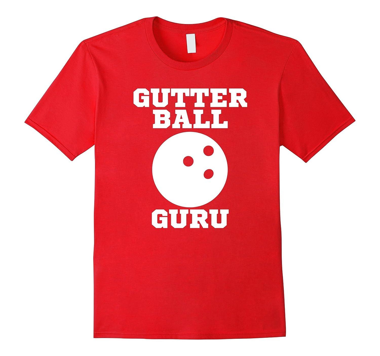 0b0d9a8af Gutter Ball Guru Funny Bowling Strike Team T Shirt-TH