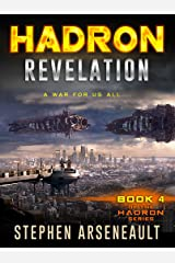 HADRON Revelation: (Book 4) Kindle Edition