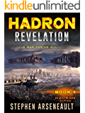 HADRON Revelation: (Book 4)