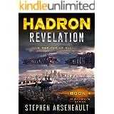 HADRON Revelation: (Book 4)