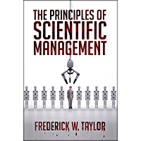 The Principles of Scientific Management (English Edition)