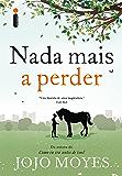 Nada mais a perder (Portuguese Edition)