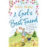A Girl's Best Friend: A feel-good countryside escape to warm your heart