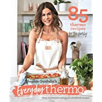 Sophie Guidolin's Everyday thermo: Easy, convenient and quick wholefood recipes
