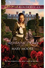 The Aristocrat's Lady (Love Inspired Historical) Mass Market Paperback