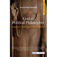 God as Political Philosopher: Buddha's Challenge to Brahminism