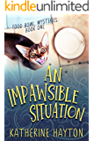 An Impawsible Situation (Food Bowl Mysteries Book 1)