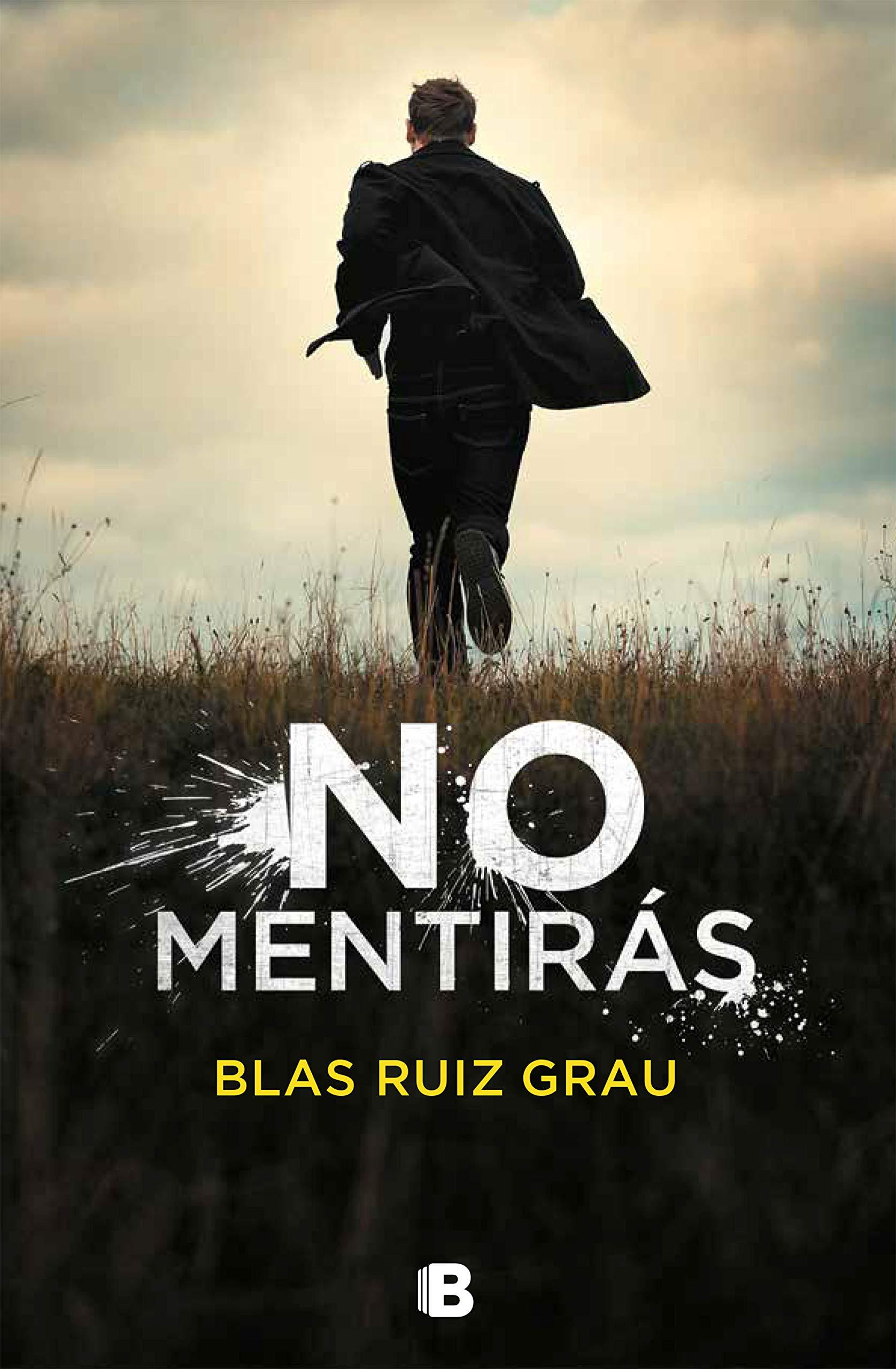 No mentirás por Blas Ruiz Grau