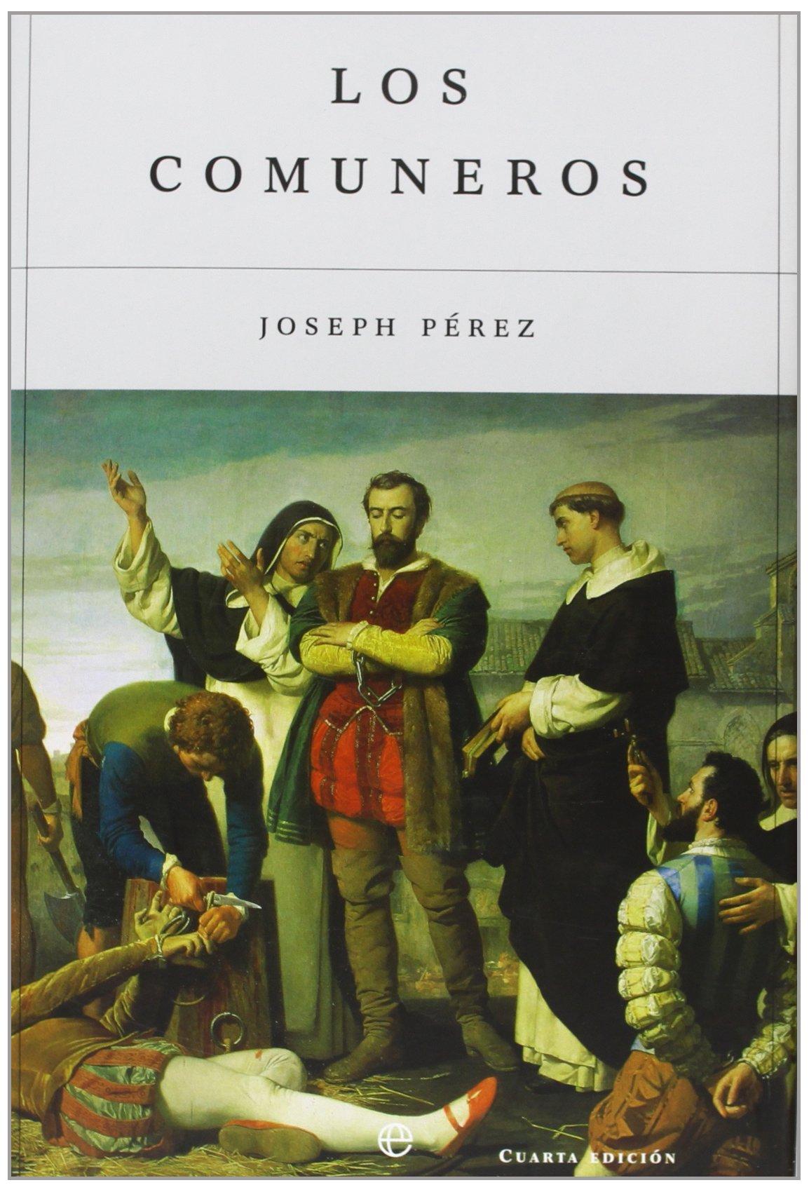 Los comuneros (La Esfera historia): Amazon.es: Pérez, Joseph: Libros