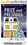 Prize and Prejudice: A Cozy Mystery Novel (Angie Prouty Nantucket Mysteries Book 2)
