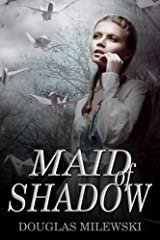 Maid of Shadow (Pabie Ae Book 1) Kindle Edition