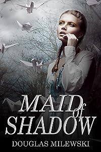 Maid of Shadow (Pabie Ae Book 1)