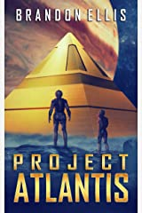 Project Atlantis (Ascendant Chronicles Book 1) Kindle Edition