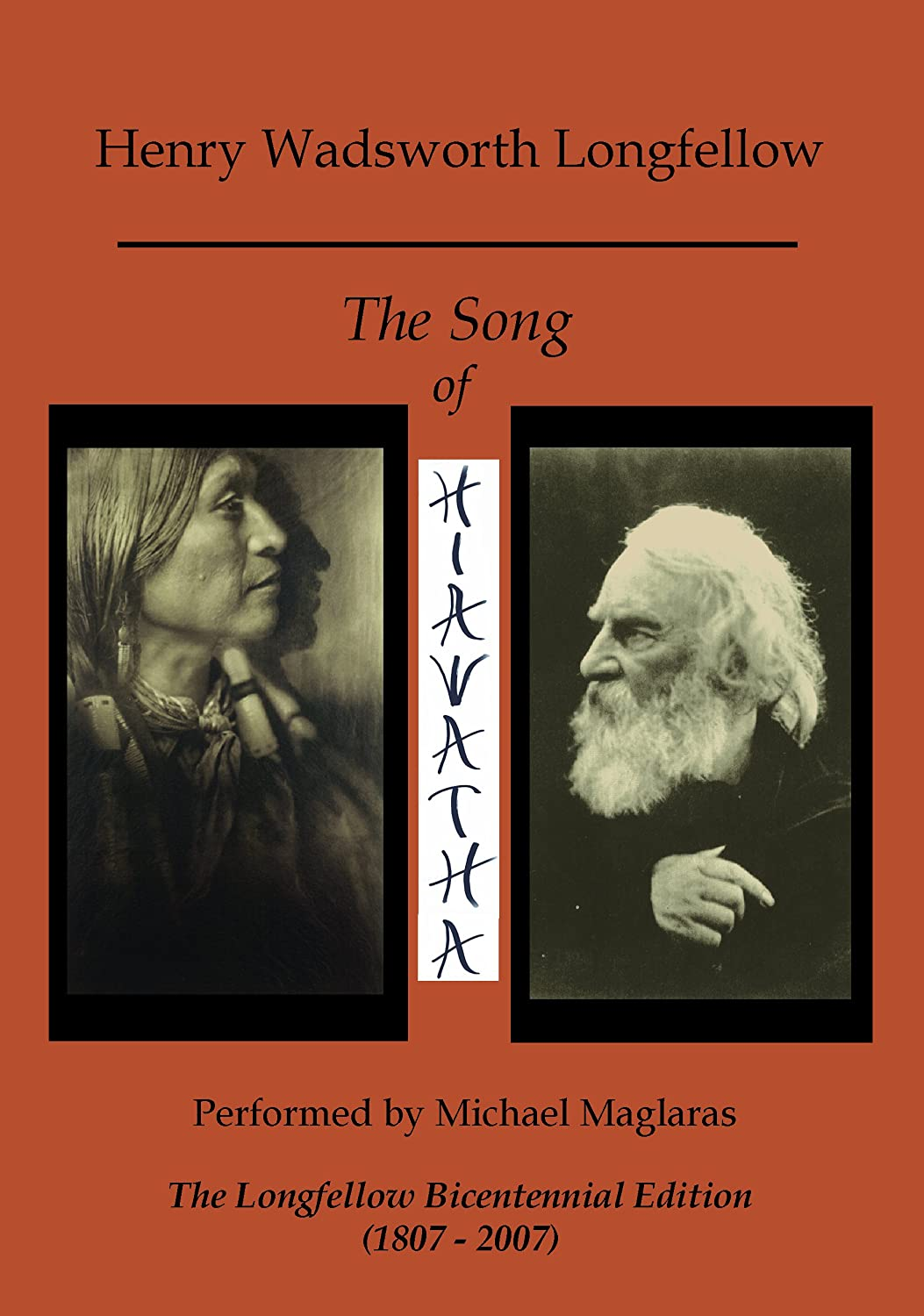 michael maglaras the song of hiawatha the longfellow michael maglaras the song of hiawatha the longfellow bicentennial edition com music
