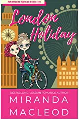 London Holiday (Americans Abroad Book 5) Kindle Edition
