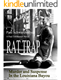 Rat Trap: Mystery and Suspense in the Louisiana Bayou (A Henri Bordeaux Novel Book 1)
