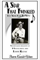 A Star That Twinkled but Never Got to Shine Kindle Edition