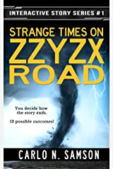Strange Times on Zzyzx Road (Interactive Story Series Book 1) Kindle Edition