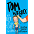 Tom Weekly 2: My Life and Other Stuff That Went Wrong