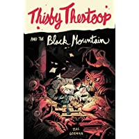 Thisby Thestoop and the Black Mountain