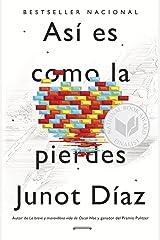Así es como la pierdes: Relatos (Spanish Edition) Kindle Edition
