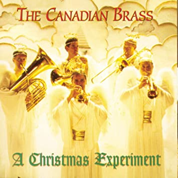 A Christmas Experiment: The Canadian Brass: Amazon.ca: Music