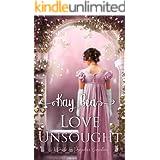 Love Unsought: A Pride & Prejudice Variation