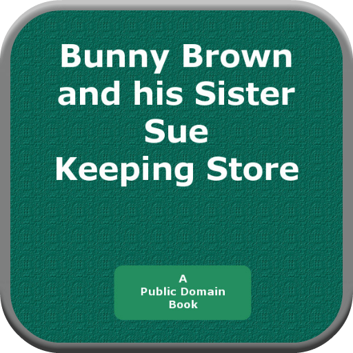Bunny Brown and his Sister Sue Keeping Store PDF