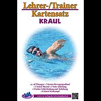 Kraul: Arbeitskarten für den Schwimmunterricht: laminiert oder zum Selbstlaminieren (Lehrer-/Trainer-Kartensatz 2)