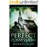 The Perfect Possession (Randolph Casey Horror Thrillers Book 2)
