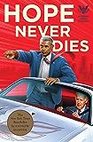 Hope Never Dies: An Obama Biden Mystery (Obama Biden Mysteries Book 1)
