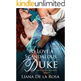 To Love a Scandalous Duke (Once Upon A Scandal Book 1)