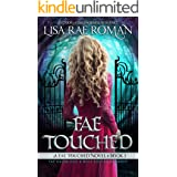 Fae Touched (Fae Touched Book 1): A Fae Halfblood & Wolf Shifter Romance