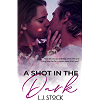 A Shot in the Dark (English Edition)
