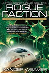 Rogue Faction Part 1: A Cyrus Cooper Thriller: Book Two