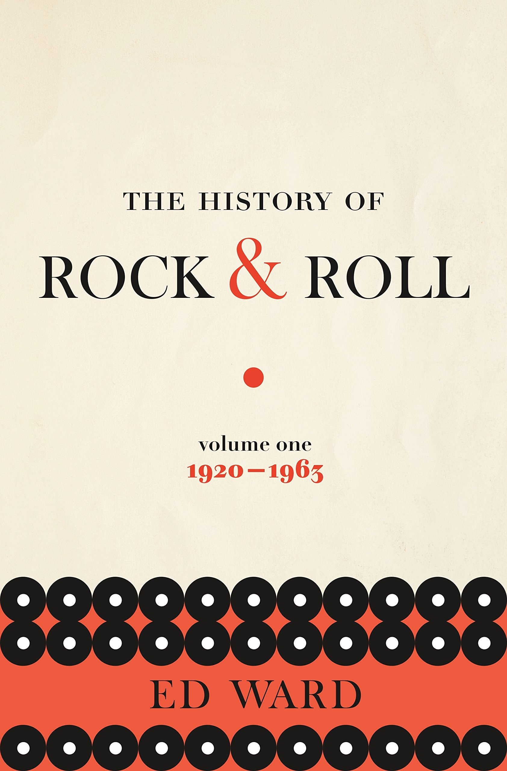 The History Of Rock Roll Volume 1 1920 1963 Ed Ward