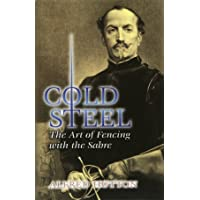Cold Steel: The Art of Fencing with the