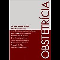 Obstetrícia (Princípios da Tocoginecologia Livro 2)