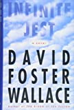 Infinite Jest: A Novel