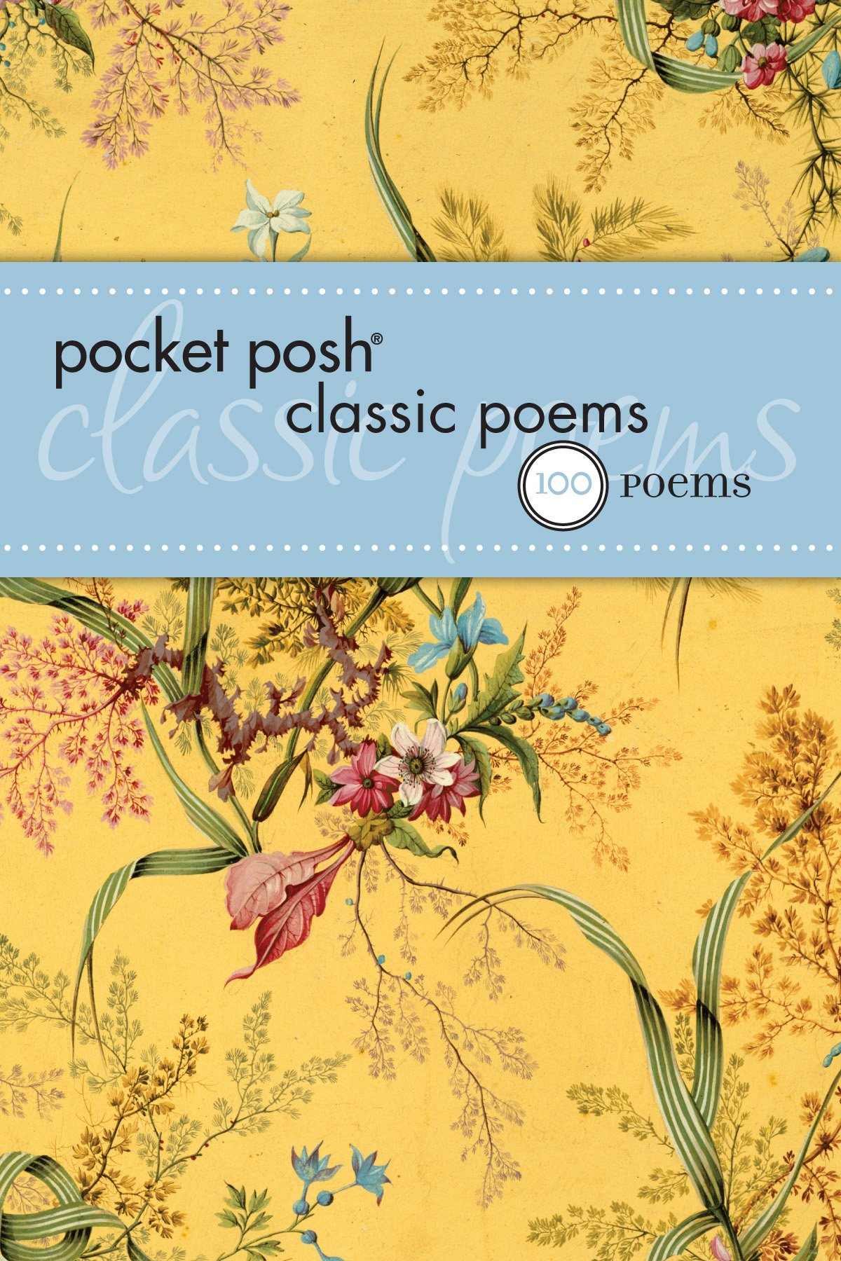 Pocket Posh 100 Classic Poems PDF ePub ebook
