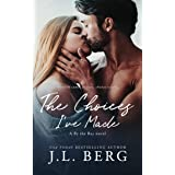 The Choices I've Made (By The Bay Book 1)