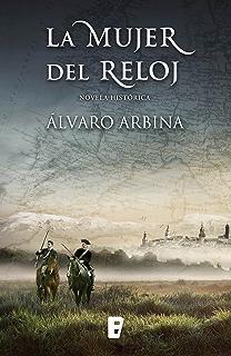 La mujer del reloj (Spanish Edition)
