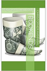 Bookends: Magic and Elven Boots Kindle Edition