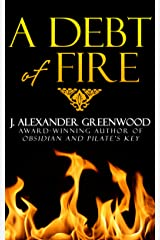 A Debt of Fire: A Tale of Horror Kindle Edition