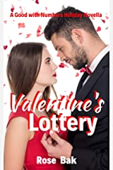 Valentine's Lottery: A Hot Enemies-to-Lovers Seasoned Romance (Good with Numbers Book 5) Kindle Edition