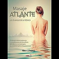 El masaje atlante (Tabla de Esmeralda)